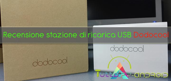 Photo of Recensione stazione di ricarica USB Dodocool