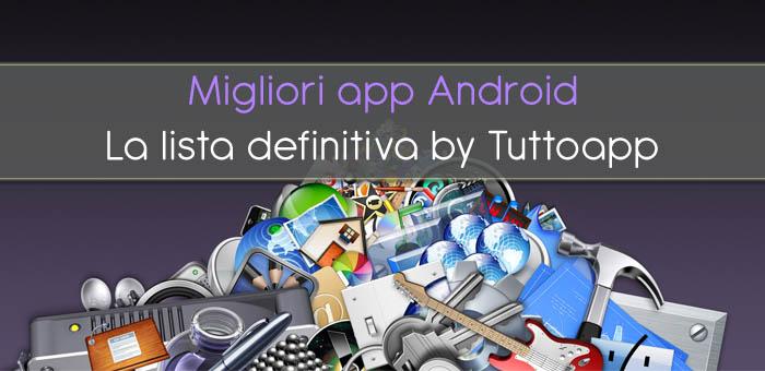 Migliori app Android gratis