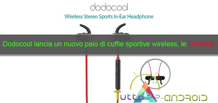 Photo of Dodocool lancia un nuovo paio di cuffie sportive wireless, le DA109R