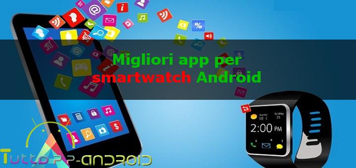 Photo of Migliori app per smartwatch android