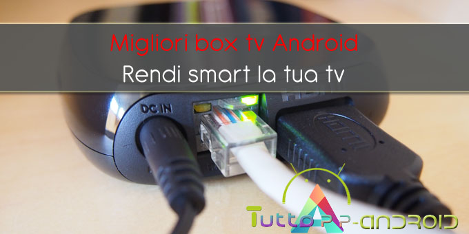 Photo of Tv box android: migliori mini pc del 2018