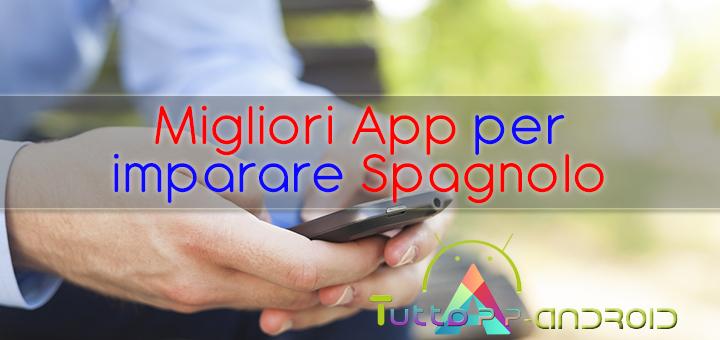Photo of Migliori App per imparare spagnolo dal tuo smartphone