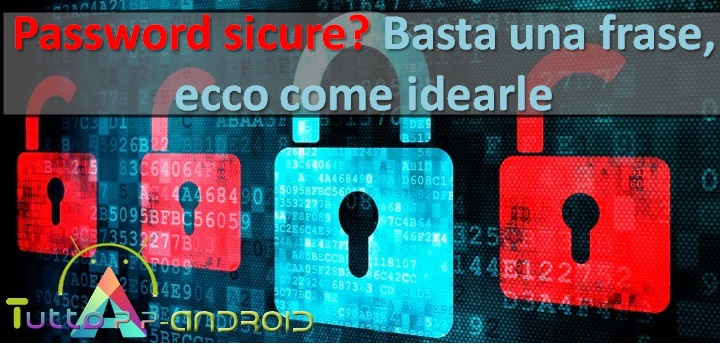 Photo of Password sicure? Basta una frase, ecco come idearle