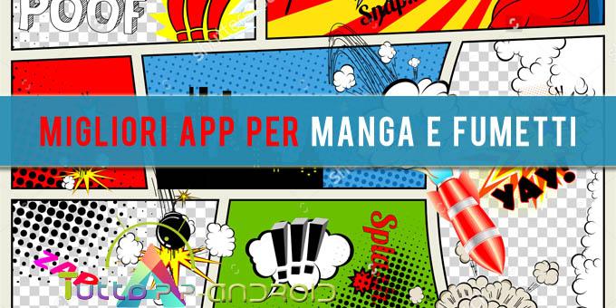 Photo of App per leggere manga o fumetti: migliori su Android
