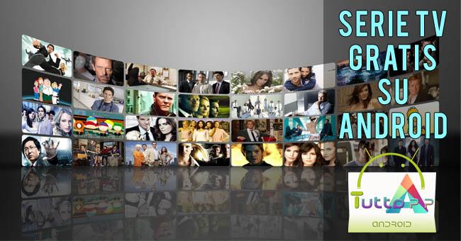 Photo of App per vedere serie tv gratis o a pagamento: migliori per Android!