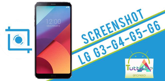 Photo of Come fare screenshot LG G6-G5-G4-G3