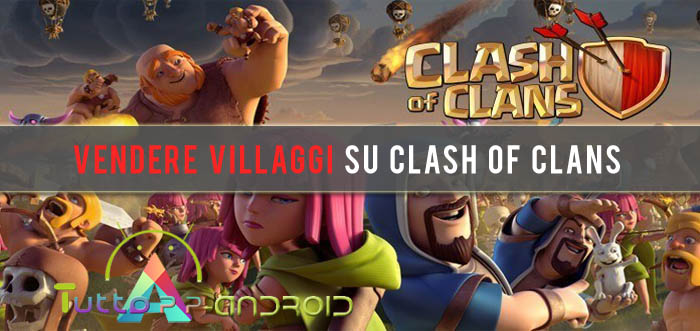 Come vendere villaggio Clash of Clans