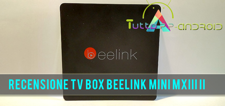 Photo of Recensione TV Box Beelink MINI MXIII II – Qualità a poco prezzo.