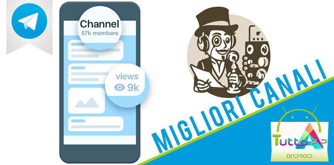 Photo of Migliori canali Telegram: 20 consigliati ed immancabili!