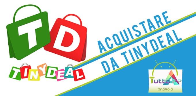 Come acquistare su Tinydeal