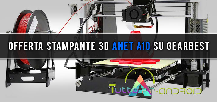 Photo of Offerta stampante 3D Anet A10 su GearBest