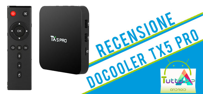 Photo of Recensione Docooler TX5 Pro: tv box Android ottimo