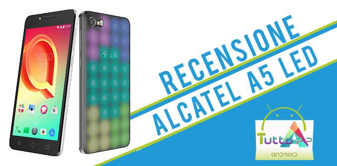 Photo of Recensione Alcatel A5 LED