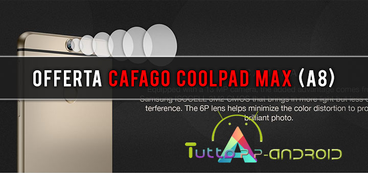 Photo of Offerta Cafago Coolpad Max (A8)