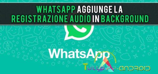 WhatsApp aggiunge la registrazione audio in background