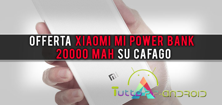 Photo of Offerta Xiaomi Mi Power Bank 20'000 mAh su Cafago