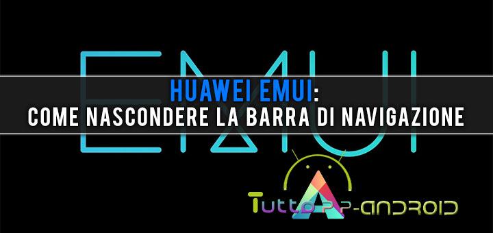 Photo of Huawei EMUI: come nascondere la barra di navigazione