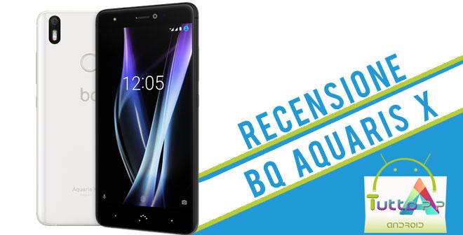 Recensione BQ Aquaris X