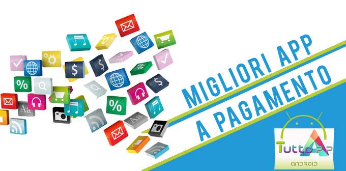 Photo of Migliori app a pagamento per Android