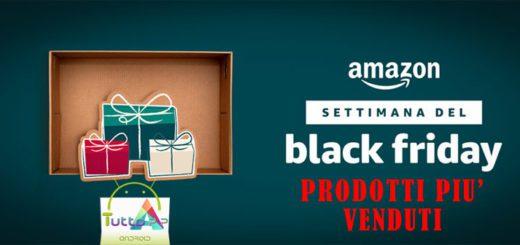 Amazon black friday prodotti più venduti
