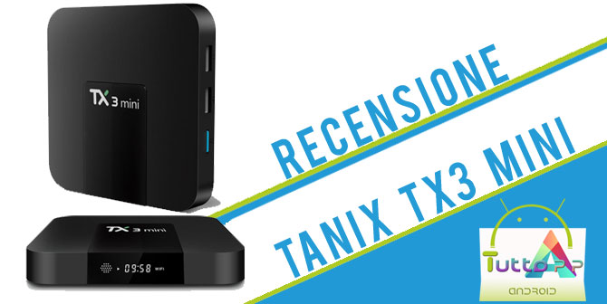 Photo of Recensione tv box Tanix TX3 mini: il box compatto dal prezzo incredibile