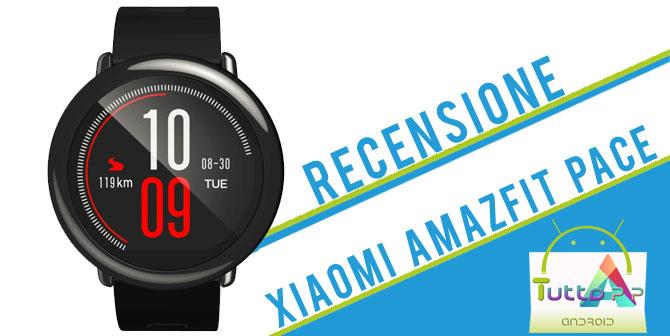 Photo of Recensione Xiaomi Amazfit Pace: lo smartwatch ideale per gli sportivi!