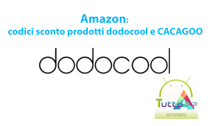 Photo of Amazon sconti 16 novembre per prodotti dodocool e CACAGOO