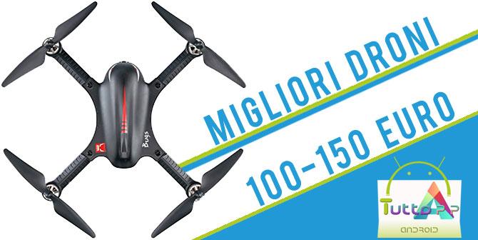 Photo of Migliori droni tra 100 e 150 euro • Consigli • Guida Luglio 2018
