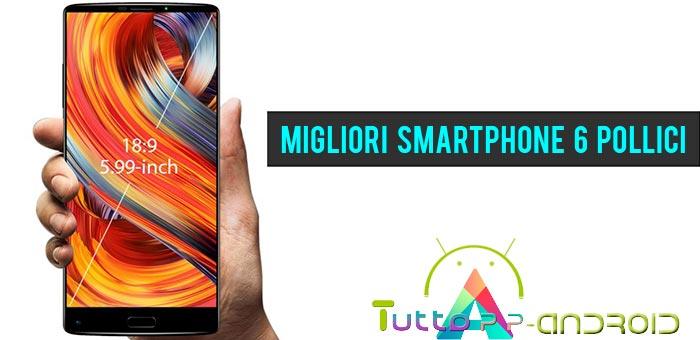 Photo of Smartphone 6 pollici: i migliori phablet sul mercato