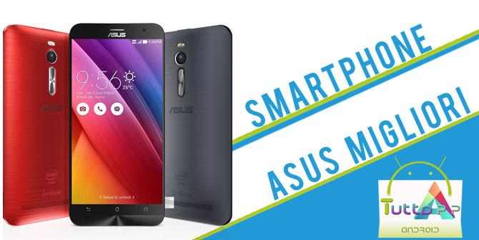 Photo of Smartphone ASUS: i migliori cellulari dell'azienda taiwanese • 2018