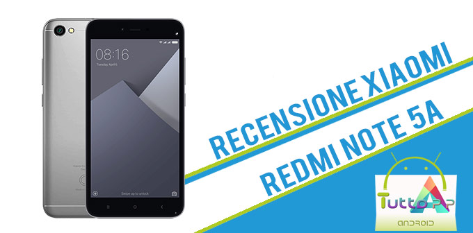 Photo of Recensione Xiaomi Redmi Note 5A: smartphone di fascia medio-bassa