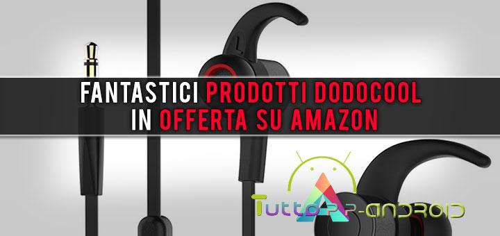 Photo of Fantastici prodotti Dodocool in offerta su Amazon