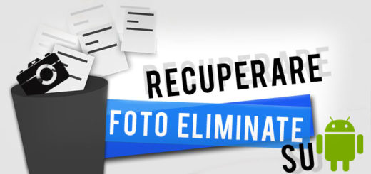 recuperare foto eliminate su android