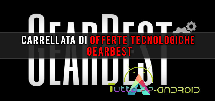 Photo of Carrellata di offerte tecnologiche Gearbest
