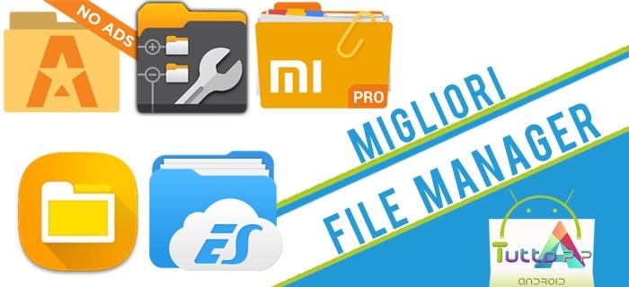 Migliori file manager Android