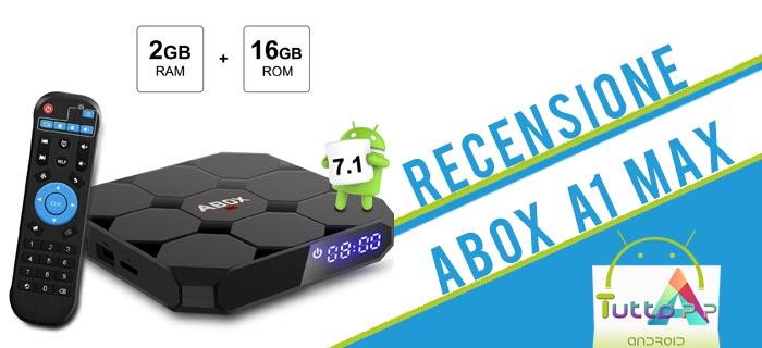 Recensione Abox A1 MAX tv box Android