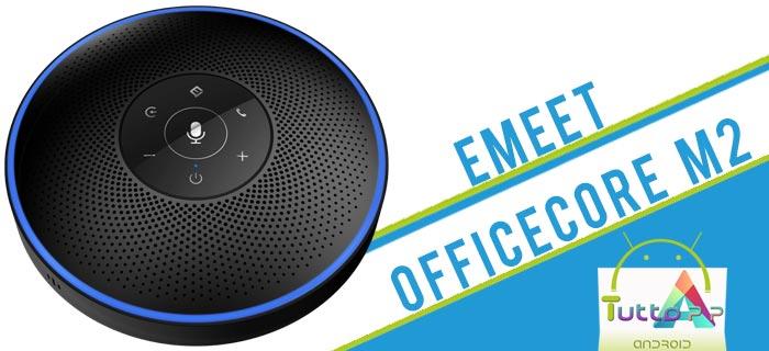 Photo of eMeet OfficeCore M2: speaker dotato di AI per le conferenze