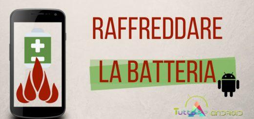 Raffreddare batteria telefono Android