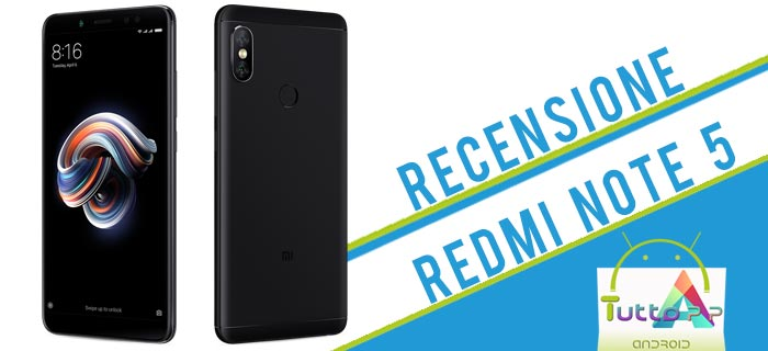 Photo of Recensione Xiaomi Redmi Note 5: lo smartphone per tutti