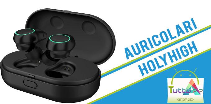 Photo of Recensione auricolari bluetooth Holyhigh: ottimo rapporto qualità – prezzo