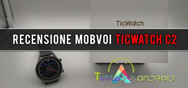 Recensione TicWatch C2