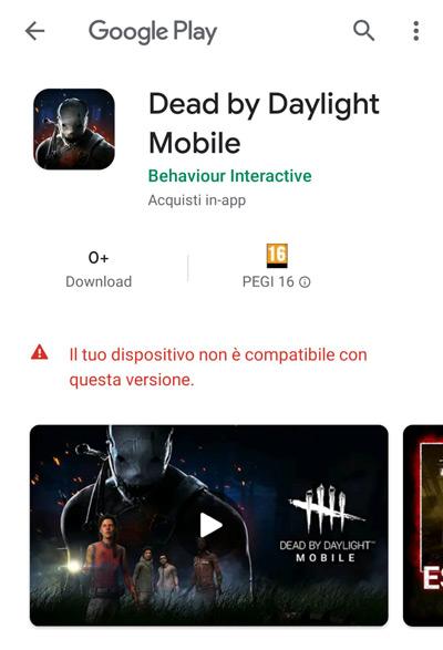 Dead by Daylight Mobile il tuo dispositivo non compatibile con questa versione